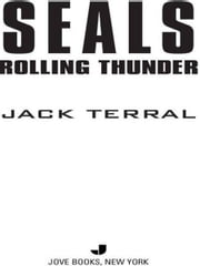 Seals: Rolling Thunder ebook by Jack Terral