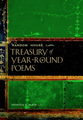 Random House Treasury of Year-Round Poems ebook by Patricia Klein