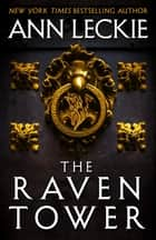 The Raven Tower ebook by