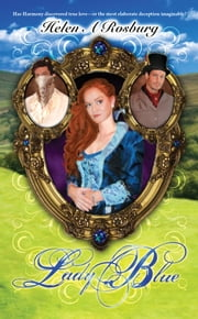 Lady Blue ebook by Helen A Rosburg