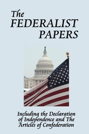 The Federalist Papers ebook by Alexander Hamilton,Multiple Authors