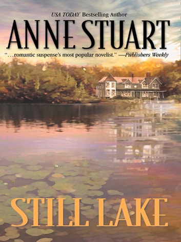 Still Lake (Mills & Boon M&B) ebook by Anne Stuart
