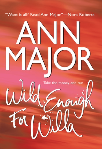 Wild Enough For Willa ebook by Ann Major