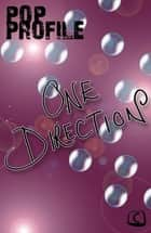 One Direction ebook by Emma Ponsford