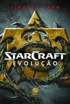 Evolução - Starcraft ebook by Timothy  Zahn