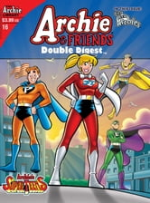 Archie & Friends Double Digest #16 ebook by Frank Doyle, Bill Vigoda, Fernando Ruiz