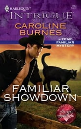Familiar Showdown ebook by Caroline Burnes