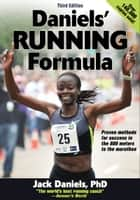 Daniels' Running Formula ebook by Jack Daniels