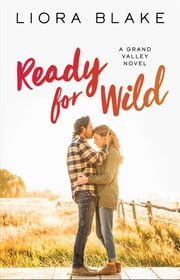 Ready for Wild ebook by Liora Blake