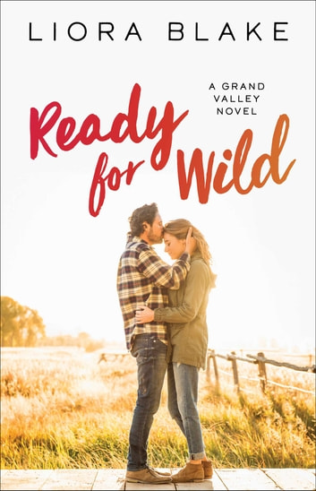 Ready for Wild - A Book Club Recommendation! ebook by Liora Blake