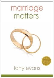 Marriage Matters ebook by Tony Evans