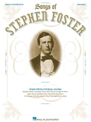 The Songs of Stephen Foster (Songbook) ebook by Stephen Foster