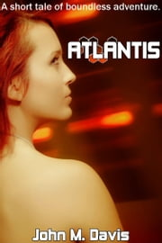 Atlantis ebook by John M. Davis