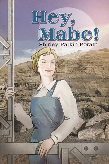 Hey, Mabe! ebook by Shirley Parkin Porath