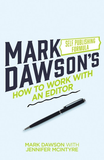 How To Work With An Editor Ebook By Mark J Dawson 9781540194329