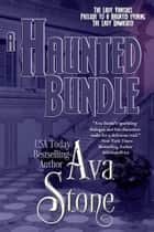 A Haunted Bundle ebook by Ava Stone