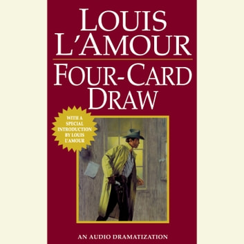 Four Card Draw audiobook by Louis L'Amour
