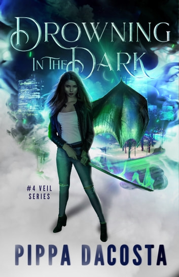 Drowning In The Dark - A Muse Urban Fantasy ebook by Pippa DaCosta