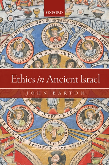 Ethics in Ancient Israel ebook by John Barton