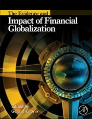 The Evidence and Impact of Financial Globalization ebook by Gerard Caprio