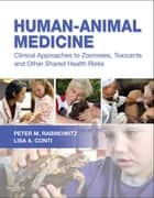 Human-Animal Medicine ebook by Peter M. Rabinowitz,Lisa A. Conti