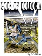 Gods of Doldoria ebook by DD White