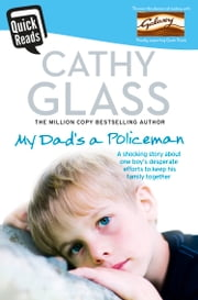 My Dad's a Policeman ebook by Cathy Glass