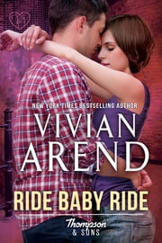 Ride Baby Ride ebook by Vivian Arend