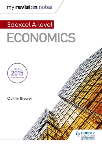 My revision notes edexcel a level economics ebook by quintin brewer my revision notes edexcel a level economics ebook by quintin brewer fandeluxe Image collections