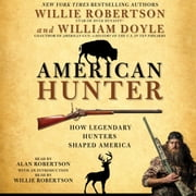 American Hunter audiobook by Willie Robertson