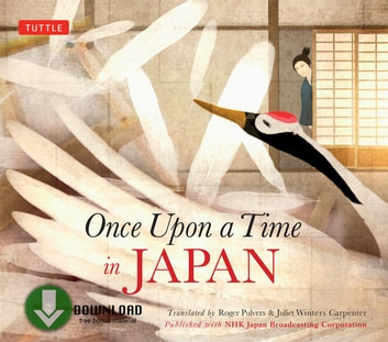Once Upon a Time in Japan - (Downloadable Audio) ebook by Japan Broadcasting Corporation NHK