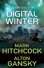 Digital Winter ebook by Mark Hitchcock,Alton Gansky