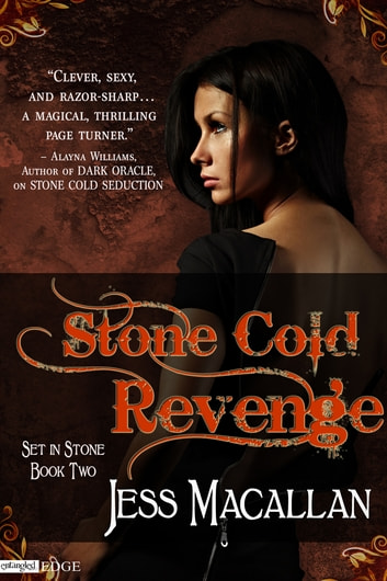 Stone Cold Revenge - A Set in Stone Novel ebook by Jess Macallan
