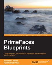 PrimeFaces Blueprints ebook by Sudheer Jonna,Ramkumar Pillai