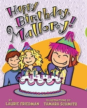 #4 Happy Birthday, Mallory!