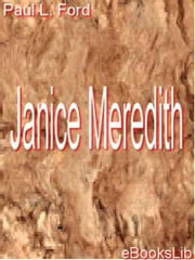 Janice Meredith ebook by Paul Leicester Ford