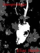 Vampirärger ebook by Elias Reich
