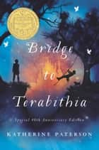 Bridge to Terabithia ebook by Katherine Paterson, Donna Diamond