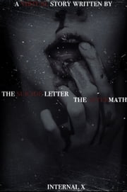 The Suicide Letter/the Aftermath ebook by Internal X