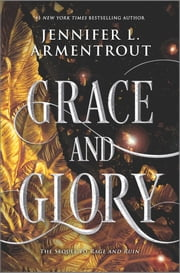 Grace and Glory ebook by Jennifer L. Armentrout