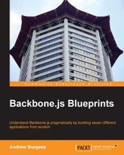 Backbone.js Blueprints ebook by Andrew Burgess