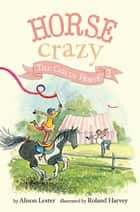 The Circus Horse - Horse Crazy Book 2 ebook by Alison Lester, Roland Harvey