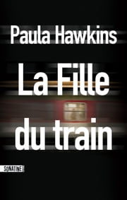 La Fille du train ebook by Paula HAWKINS,Corinne Daniellot
