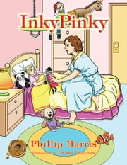 Inky Pinky ebook by Phillip Harris