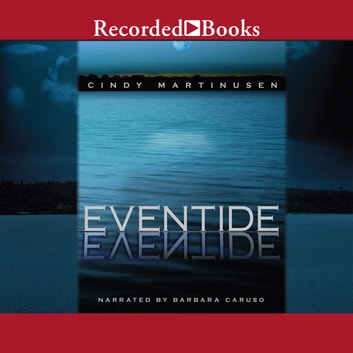 Eventide audiobook by Cindy Martinusen Coloma