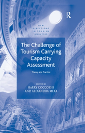 The challenge of tourism carrying capacity assessment ebook by harry the challenge of tourism carrying capacity assessment theory and practice ebook by harry coccossis fandeluxe Gallery