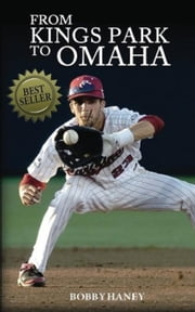 From Kings Park to Omaha ebook by Bobby Haney