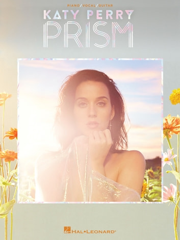 Katy Perry - Prism - Piano/Vocal/Guitar Songbook eBook by Katy Perry ...