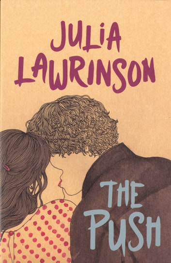 The Push ebook by Julia Lawrinson