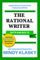 The Rational Writer - Nuts and Bolts ebook by Mindy Klasky